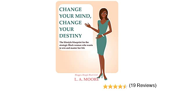 Amazon.com: Change Your Mind, Change Your Destiny: The lifestyle ...