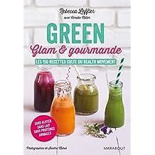 GREEN, GLAM ET GOURMANDE