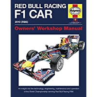 Red Bull Racing F1 Car Manual: An Insight into the Technology, Engineering, Maintenance and Operation of the World Championship-winning Red Bull ... Manual) (Haynes Owners' Workshop Manuals)