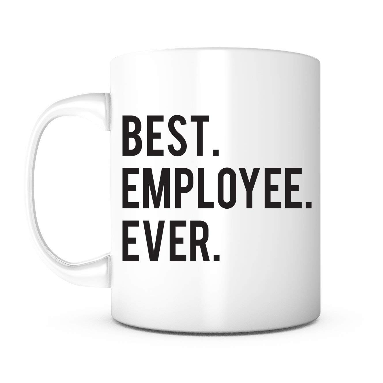 Best Employee Ever Appreciation GiftsGifts For EmployeeEmployee GiftEmployee BirthdayEmployee ChristmasStaff Coffee MugOffice