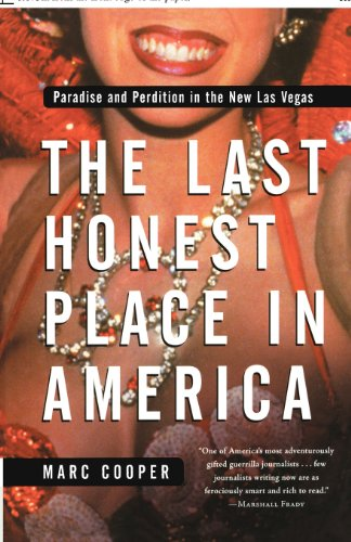The Last Honest Place in America: Paradise and Perdition in the New Las Vegas (Nation Books)