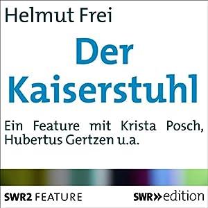 Der Kaiserstuhl Hörbuch