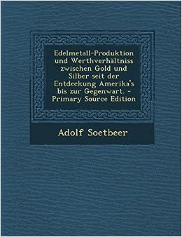 Gold Und Silber (German Edition)