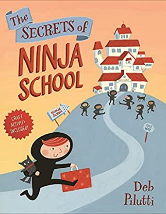 The Secrets of Ninja School (English Edition) eBook: Deb ...