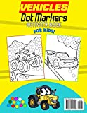 Vehicles Dot Markers Activity Book For Kids: Do A