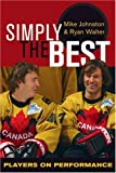 Simply the Best, Mike Johnston and Ryan Walter, 1894974247