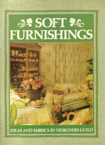 Soft Furnishings: Ideas and Fabrics by Designers (Crafts/Furnishing)