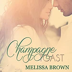 Champagne Toast Audiobook