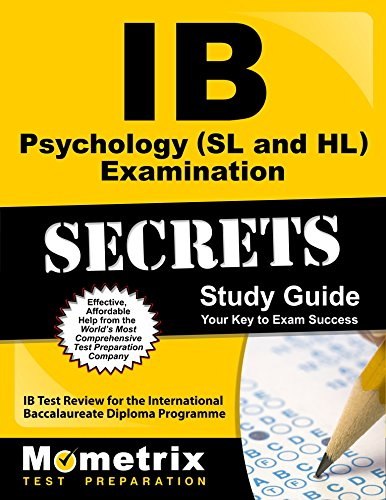 IB Psychology (SL and HL) Examination Secrets Study Guide: IB Test Review for the International Baccalaureate Diploma Programme (Secrets (Mometrix))