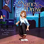 The Professor and the Puzzle: Nancy Drew Diaries, Book 15 | Carolyn Keene