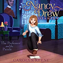 The Professor and the Puzzle: Nancy Drew Diaries, Book 15 | Livre audio Auteur(s) : Carolyn Keene Narrateur(s) : Jorjeana Marie