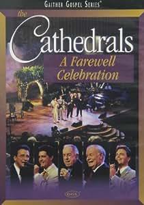 Amazon Com The Cathedrals A Farewell Celebration Oak