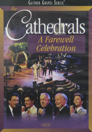 The Cathedrals: A Farewell Celebration (Music Show Dvd)
