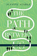 The Path Between Us Study Guide Paperback