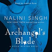 Archangel's Blade: Guild Hunter Series, Book 4 | Nalini Singh