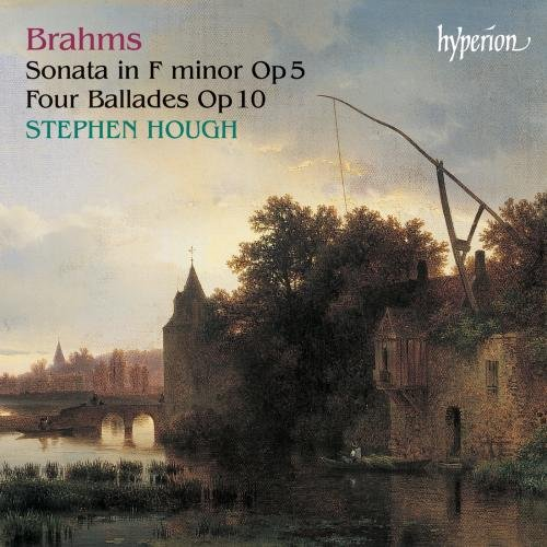 Brahms Sonata on F minor Op 5 / Four Ballads Op 10 by HYPERION