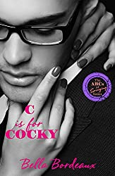 C is for Cocky (The ABCs of Swinging Book 3)