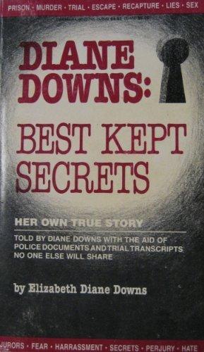 Diane Downs: Best Kept Secrets