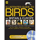 Illustrated Guide to the Birds of Britain and Europe: The Identification Guide to the Birds of Britain and Europe