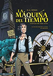 La Maquina del Tiempo (Classic Fiction) (Spanish Edition)