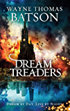 Dreamtreaders (The Dreamtreaders Series Book 1)