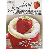 Gourmet du Village Strawberry Shortcake in A Mug, 7 oz