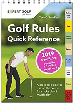 Book's Cover of Golf Rules Quick Reference 2019: A practical guide for use on the course - for stroke play and match play (Inglés) Tapa blanda – 31 julio 2018