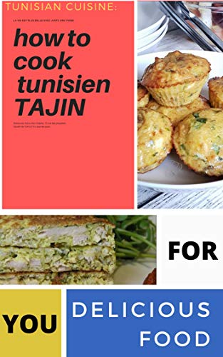 Christmas Dinner Ideas:HOW TO COOK TUNISIEN TAJIN: Cooker Cookbook  for Beginners and  Easy and Healthy Instant Pot Recipes. (Christmas Dinner Idea)