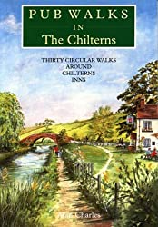 Pub Walks in the Chilterns: Thirty Circular Walks Around Chiltern Inns