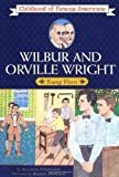 Wilbur and Orville Wright: Young Fliers (Childhood of Famous Americans)