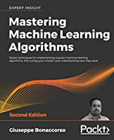 Mastering Machine Learning Algorithms, 2nd Edition Front Cover