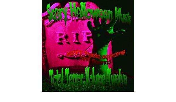 amazoncom total terror volume 12 scary halloween music mp3 downloads - Scary Halloween Music Mp3