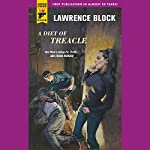 A Diet of Treacle | Lawrence Block