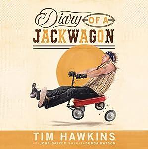 Diary of a Jackwagon Audiobook