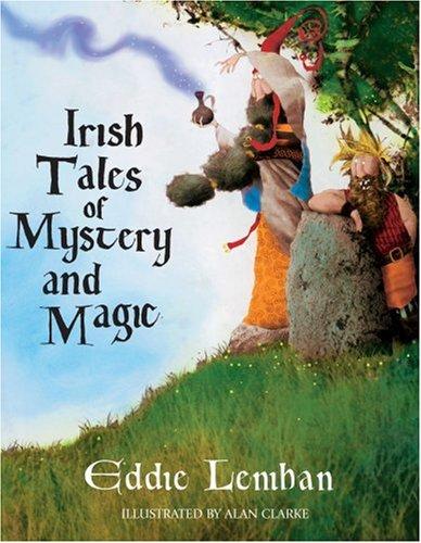 Irish Tales of Mystery & Magic