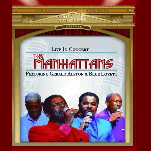 Manhattans Live In Concert