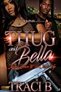 Thug and Bella: Stayed Down Until He Came Up