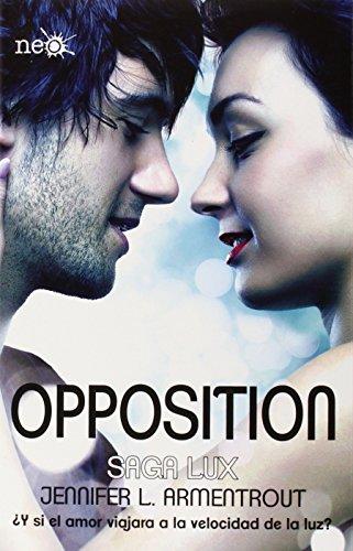 Opposition (Saga Lux) (Spanish Edition)