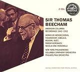 Beecham: American Columbia Recordings 1942-1952