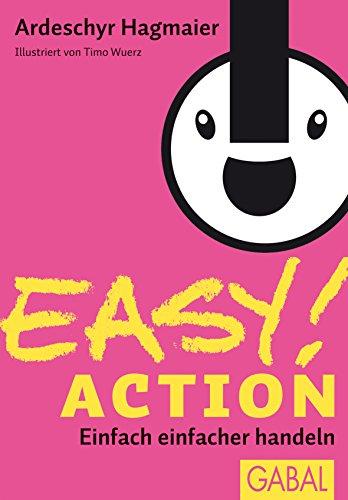 EASY! Action: Einfach einfacher handeln (Dein Erfolg) (German Edition)