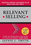 img - for Relevant Selling: Research Proves Customers Value More Than Just Price book / textbook / text book
