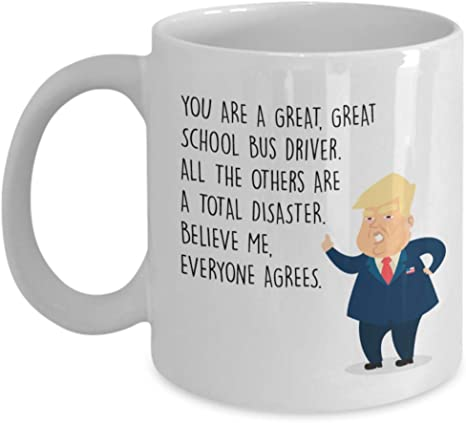 PRESIDENT DONALD TRUMP BUS DRIVER COFFEE MUG