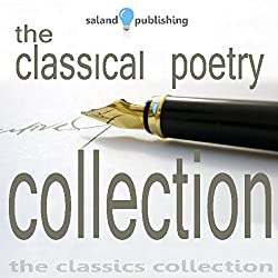 The Classical Poetry Collection, Volume 1