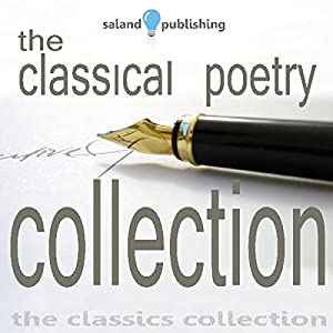 The Classical Poetry Collection, Volume 1 Audiobook