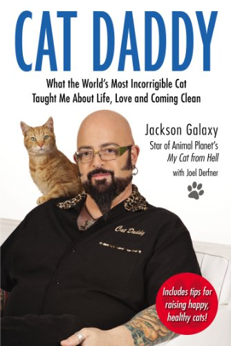 Cat Daddy: What the World's Most Incorrigible Cat Taught Me About Life, Love, and ComingClean cover