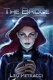 The Bridge: A Science Fiction Survival Story