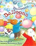 Balloons, Balloons, Balloons, Dee Lillegard, 0525459405