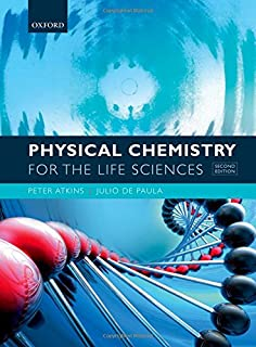 The Molecules of Life: Physical and Chemical Principles: John