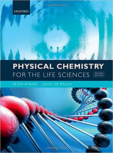 Physical chemistry for the life sciences peter atkins julio de physical chemistry for the life sciences 2nd edition fandeluxe Image collections
