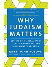 Why Judaism Matters: Letters of a Liberal Rabbi to his Children and the Millennial Generation